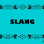 Slangと書かれた英会話教室宣伝風のポスター