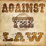 Against the lawと書かれた警告ポスター